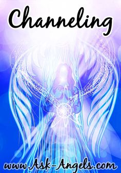 Learning to channel is a life-changing experience, because channeling has the incredible ability to heal and improve your life. The main reason for this is that channeling is directly connecting with the Divine. Learn more about Channeling here! >> http://www.ask-angels.com/spiritual-guidance/channeling/ #channeling
