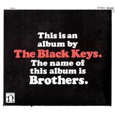 Album Review: The Black Keys, 'Brothers' | By David Fricke | Rolling Stone | May 17, 2010