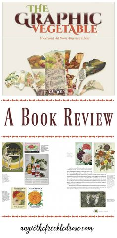 A Book Review: The Graphic Vegetable -- During the dreary winter months, I begin to really miss being out in my garden. It can be challenging knowing that the long wait until spring is far from being over. I like to curb these feelings with some seed catalogs and good gardening books. Looking at pictures of vegetables and beautiful...
