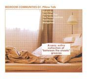 Bedroom Communities, Vol. 1: Pillow Talk [CD]