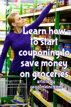 Learn how to start couponing to save money on groceries saving money tips, saving money ideas, saving, tips Save Money On Groceries, Ways To Save Money, Money Tips, Money Saving Tips, How To Start Couponing, Extreme Couponing, Couponing 101, Budgeting Money, Money Matters