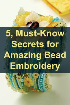 must-know secrets for great bead embroidery revealed (plus FREE bead embroidery projects!) ~ Seed Bead Tutorials must-know secrets for great bead embroidery revealed (plus FREE bead embroidery projects! Bead Embroidery Tutorial, Bead Embroidery Patterns, Embroidery Bracelets, Hardanger Embroidery, Bead Embroidery Jewelry, Beaded Bracelet Patterns, Learn Embroidery, Jewelry Patterns, Beaded Embroidery