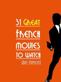 It is summer time. So what is the best way to enjoy the weather? Stay at home and watch some French Movies, no? :P Anyway I created a NEW list of French Movies to watch. http://www.talkinfrench.com/french-movies-july/ Don't hesitate to share.