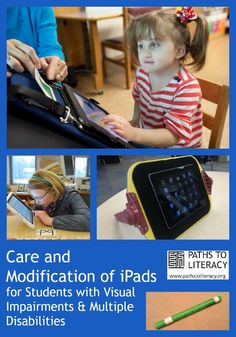 Care and Modification of iPads for Students with Visual Impairments & Multiple Disabilities Multiple Disabilities, Learning Disabilities, Vision Therapy, Adaptive Equipment, Differentiated Instruction, Assistive Technology, Student Teaching, Special Needs, Disability