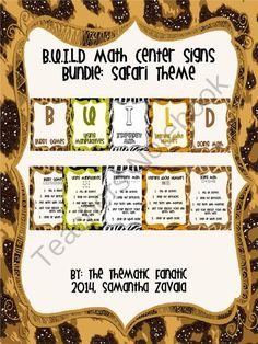 B.U.I.L.D Center Signs: Safari Theme from The Thematic Fanatic! on TeachersNotebook.com -  (26 pages)  - B.U.I.L.D Center Management System with directions and posters.