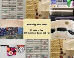 Decluttering Your Home: 27 Ideas to Sew DIY Organizers, Boxes, and More -  Everyone gets busy with work, kids, cooking, and generally running a household. Cleaning and organizing are put on the back burner and are left there as long as possible. However, the time always comes when the mess takes over and you must sit down and clean. These 26 free, easy sewing patterns will not only help you make your home spic and span, they'll make you want to keep it that way.