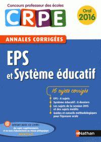 970ddefb184 EPS et système éducatif - Annales corrigées oral (Broché). Système DConcours Hygiène