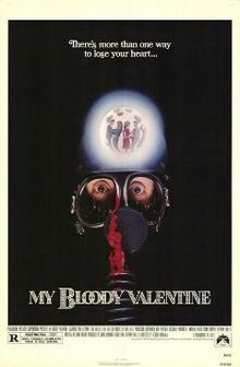 My Bloody Valentine (original). Old school slasher that isn't anything special but satisfies even with its silly moments.