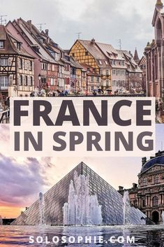 Springtime in France: 10+ Magical French Destinations You'll Want to Explore During Spring in France!