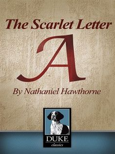 a character condemned for adultery in the scarlet letter by nathaniel hawthorne Read common sense media's the scarlet letter review, age nathaniel hawthorne scarlet letter is a classic american novel that deals with adultery, sin.