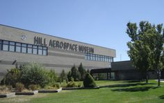 The Hill Aerospace Museum is located at 7961 Wardleigh Road on Hill Air Force Base.