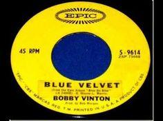 Bobby Vinton - *Blue Velvet*, Mono 1963 Epic 45 record. - YouTube