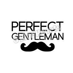 Perfect Gentleman svg studio pdf jpg png dxf by 3BlueHeartsDesign on Etsy