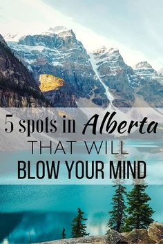 5 Spots in Alberta, Canada That Will Blow Your Mind British Columbia, Canadian Travel, Canadian Rockies, Vancouver, Places To Travel, Places To See, Travel Destinations, Voyage Canada, Alberta Travel
