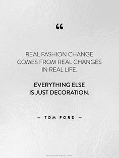 35+Life-Changing+Quotes+from+Fashion's+Greatest+Luminaries+via+@WhoWhatWearUK