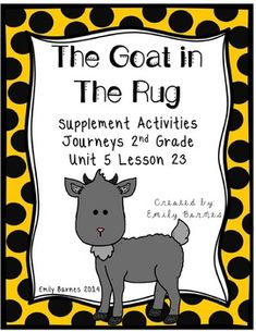 The Goat in The Rug by. Charles L. Blood and Martin Link Supplement Activities Journeys Grade Unit 5 Lesson 23 Focus Wall Poster for all main focuses of the week Weaving Rug Conclusion Craft and Writing. Rainbow Writing, High Frequency Words, Spelling Words, Syllable, Writing Practice, Teacher Newsletter, Student Learning, Second Grade, Teacher Resources