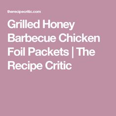 Grilled Honey Barbecue Chicken Foil Packets are the easiest summer meal with practically no clean-up! Perfectly tender chicken grilled with summer veggies! Easy Summer Meals, Summer Recipes, Grilling Recipes, Cooking Recipes, Honey Balsamic Chicken, Chicken Foil Packets, Campfire Food, Glazed Chicken, Fast Dinners