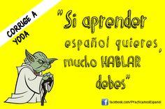 CORRIGE A YODA: Nueva sección en Practicamos Español :-) http://on.fb.me/11h0UtD