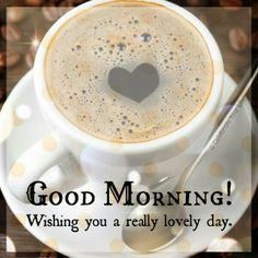 Good Morning! Wishing you a really lovely day! #coffee https://www.facebook.com/Life-Over-Lattes-926399474101493/