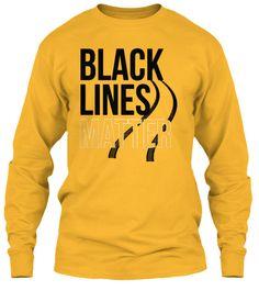 Black Line Matter T Shirt 2017 Gold T-Shirt Tay Dài Front
