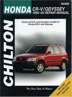 Honda CRV and Odyssey, 1995-00 (Chilton Total Car Care Series Manuals)