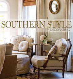 define home decor in the south in this ultimate southern style guide