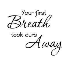 Your first breath took ours away nursery wall by Decals4MyWalls, $12.95