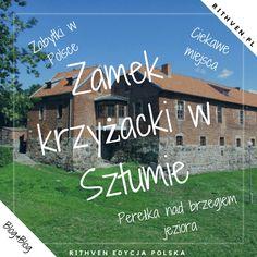 Zamek krzyżacki w Sztumie zabytki w Polsce warte zobaczenia