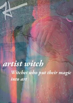 "Artist/Craft Witch: Witches who put their magic into art, such as drawing, sculpting, painting, and creating. Magic is in everything they work hard physically and mentally to produce. They may worship artistic and creative deities. After all witchcraft would only be ""witch"" without the craft. I myself am an artist witch!"