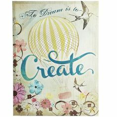 Create Your Dreams Art - I love this.