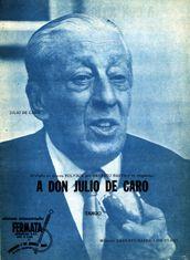 """""""A Don Julio De Caro"""" - Tango 1976 - Música: Luis Stazo / Ernesto Baffa"""