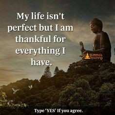 I'm thankful for everything I have.