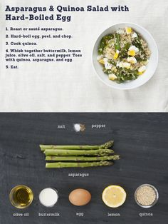 Asparagus, lemon, and egg seem to show up together a lot. One can reasonably assume thats because theyre delicious together (they are). Hard-boiled eggs are just easier to deal with than poached eggs, and the other benefit is that theyre eaten cold. The protein in the quinoa and egg make this a great main course salad, and you could easily add more greens, herbs or other veggies.