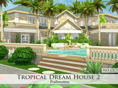 Tropical Dream House 2 by Pralinesims at TSR via Sims 4 Updates