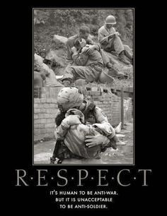 It's human to be anti-war  It's unacceptable to be anti-soldier!!