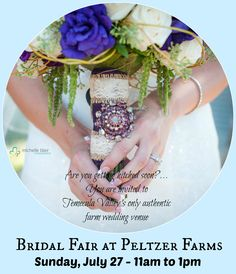 Brides to be, wedding and event planners.... Planning a dream wedding? You are invited to Temecula Valley Southern California Wine Country's only authentic farm wedding venue this SUNDAY, JULY 27th - 11am to 1pm for a Bridal Fair! We are located in the heart of wine country at 33925 Calle Contento and Rancho California Road. Please RSVP to Carrie Peltzer via www.PeltzerFarms.com/contact if you would like to attend or would like more information about weddings and events.