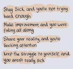 Chronic fatigue syndrome and fibromyalgia often have very similar treatments due to the fact that these two syndromes share a lot of common characteristics. If you are a chronic fatigue syndrome or fibromyalgia patient, the treatments Broken Friendship Quotes, Chronic Illness Quotes, Fibromyalgia Quotes, Crohns Disease Quotes, Quotes About Illness, Rheumatoid Arthritis Quotes, Migraine Quotes, Fibromyalgia Pain, Mental Illness