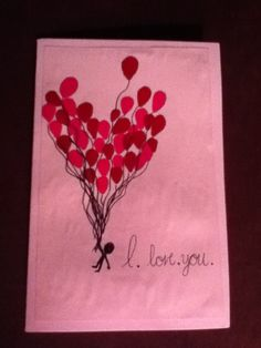 DIY Valentines day card, even more cute if done with thumbprints or fingerprints to make the balloons!