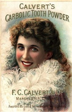 Calvert's Carbolic Tooth Power,   c. 1890.