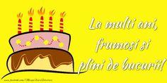 Felicitari de la multi ani - La multi ani, frumosi si plini de bucurii