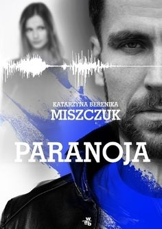 Okładka książki Paranoja Books, Movies, Movie Posters, Fictional Characters, Literatura, Author, Libros, Films, Book