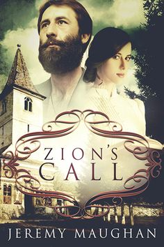 Zion's Call by Jeremy Maughan – New LDS Fiction