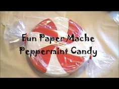 DIY Giant Paper Mache Peppermint Candy - YouTube