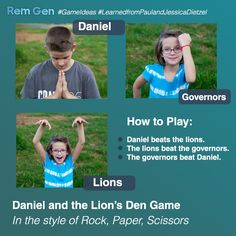 "A version of ""Rock, Paper, Scissors"" that fits the story of Daniel and the Lion's Den."