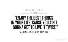 Mac Miller, Senior Skip Day