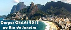Corpus Christi 2015 no Rio de Janeiro com hotel e aéreo #feriado #corpuschristi #viagens