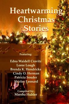 Compiled by Marsha Hubler, you'll love these beautiful Christmas stories by Enda Waidell Cravitz, Brenda Hendricks, Cindy Herman, Patti Souder, Shirley Leonard, and me!