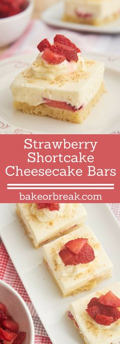 Have your shortcake and your cheesecake, too, with these phenomenal Strawberry Shortcake Cheesecake Bars! - Bake or Break ~ http://www.bakeorbreak.com