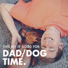 """Dad, here's a GIF """"voucher"""" that's good for some extra time with man's best friend. Not a bad way to spend Father's Day."""