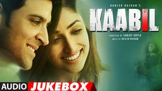 Kaabil Song (Full Album) | Hrithik Roshan, Yami Gautam | Audio Jukebox  ...